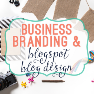 Branding & Blogspot Blog Design