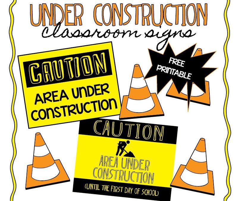"""Teacher Freebie: """"Under Construction"""""""